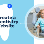How to Create a Dentistry Website and Get Clients Online